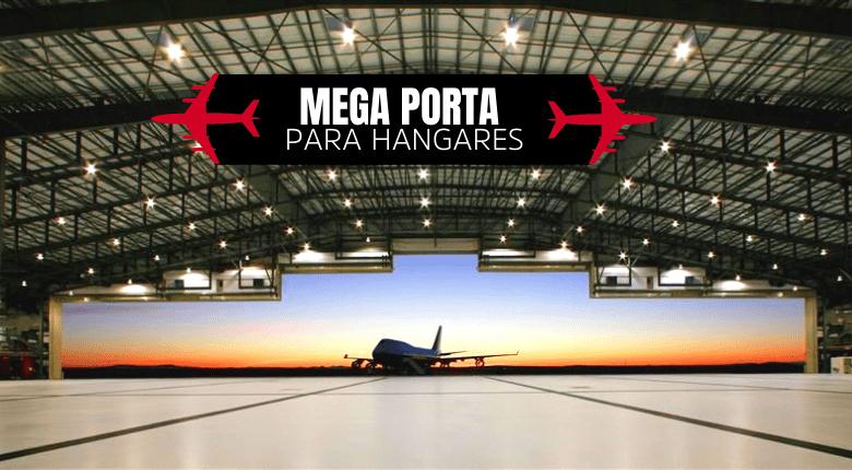 Mega porta para hangares